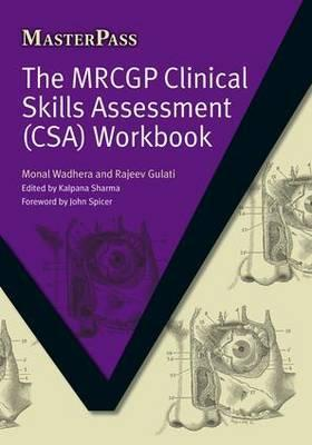 The MRCGP Clinical Skills Assessment (CSA) Workbook