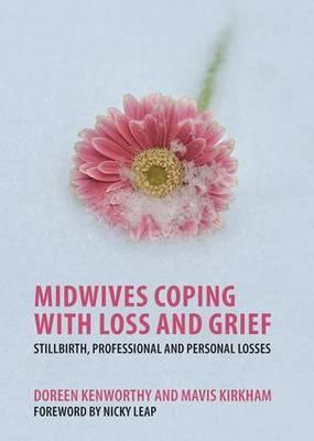 Midwives Coping with Loss and Grief