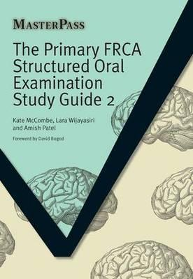 The Primary FRCA Structured Oral Examination Study Guide 2 Cover Image