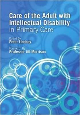 Care of the Adult with Intellectual Disability in Primary Care
