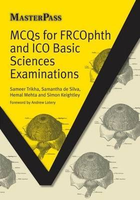 MCQs for FRCOphth and ICO Basic Sciences Examinations Cover Image