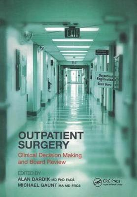 Outpatient Surgery  Clinical Decision Making and Board Review