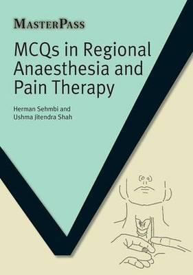 MCQs in Regional Anaesthesia and Pain Therapy : Herman