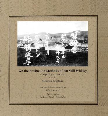 On the Production Methods of Pot Still Whisky