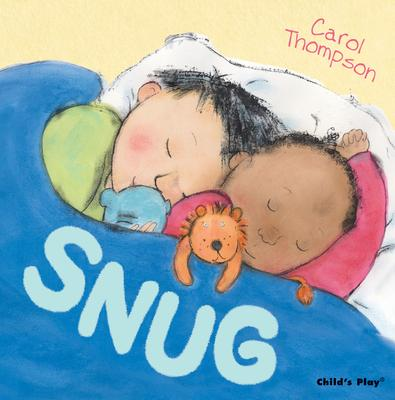 Snug : Carol Thompson : 9781846435140