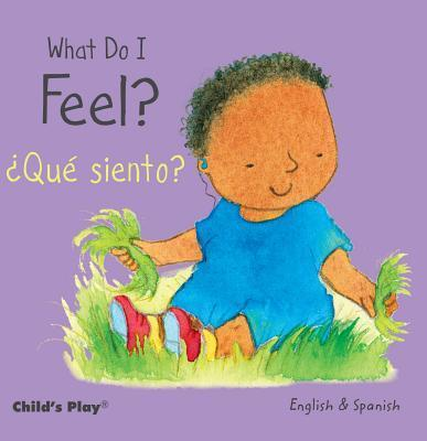 What Do I Feel? / ?Que siento?