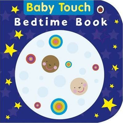 Baby Touch: Bedtime Book