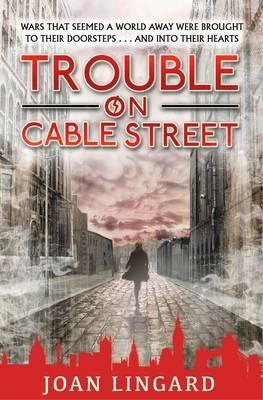 Trouble on Cable Street