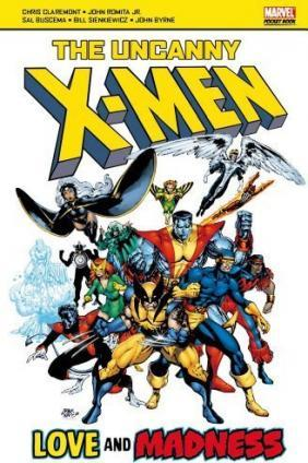 The Uncanny X-men : Love and Madness