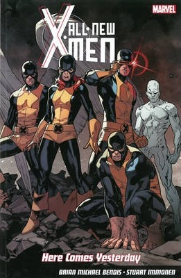 All-new X-men: Here Comes Yesterday
