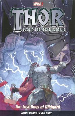 Thor God Of Thunder Vol.4: The Last Days Of Midgard