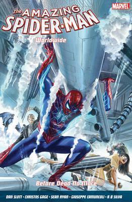 Amazing Spider-man Worldwide Vol. 4: Before Dead No More