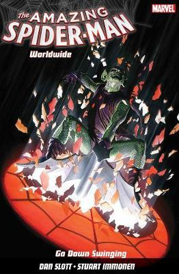 Amazing Spider-man Worldwide Vol. 9  Go Down Swinging