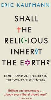 Shall the Religious Inherit the Earth?