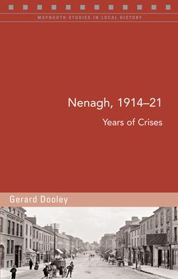 Nenagh, 1914-21 Cover Image