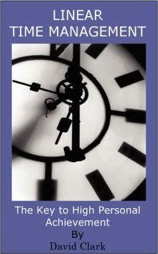 Linear Time Management  The Key to Personal Achievement