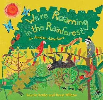 We're Roaming in the Rainforest Cover Image