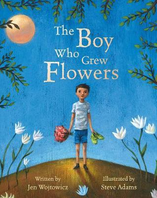 The Boy Who Grew Flowers Cover Image