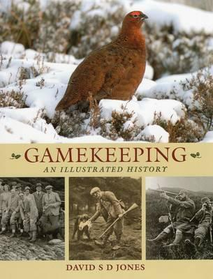 Gamekeeping: An Illustrated History