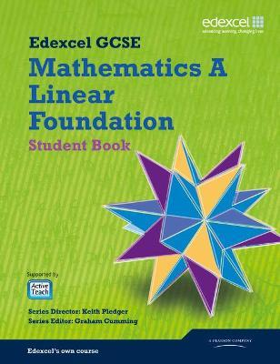 GCSE Mathematics Edexcel 2010: Specification A Foundation Student Book