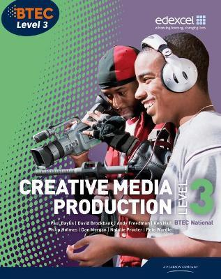 BTEC Level 3 National Creative Media Production: Student Book