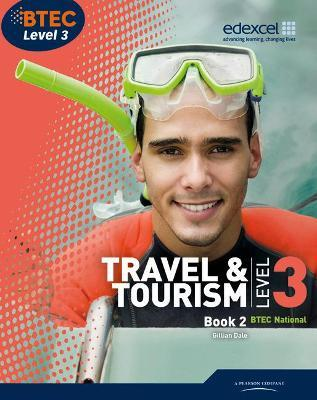 BTEC Level 3 National Travel and Tourism Student Book 2