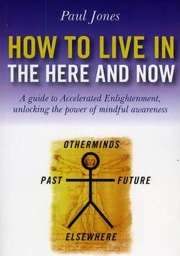 How to Live in the Here and Now Cover Image