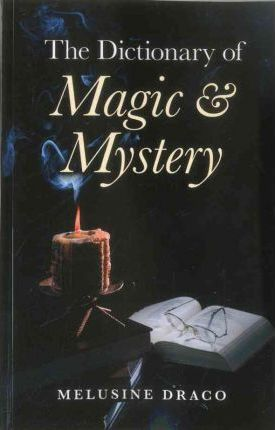 The Dictionary of Magic & Mystery