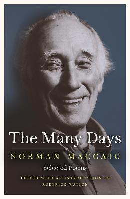 The Many Days : Selected Poems of Norman McCaig