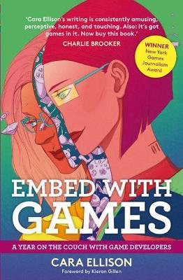 Embed With Games: A Year On The Couch With Game Developers Cover Image