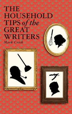 The Household Tips of the Great Writers Cover Image