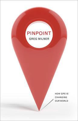 Pinpoint : How GPS is Changing Our World