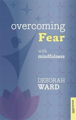 Overcoming Fear with Mindfulness Cover Image