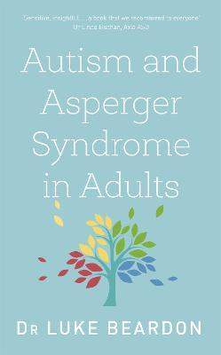 Autism and Asperger Syndrome in Adults