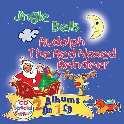 Jingle Bells/Rudolph the Red Nosed Reindeer 2016
