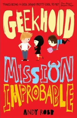 Geekhood: Mission Improbable