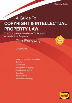 Guide To Copyright And Intellectual Property Law