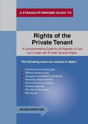 The Rights Of The Private Tenant: A Straightforward Guide to...