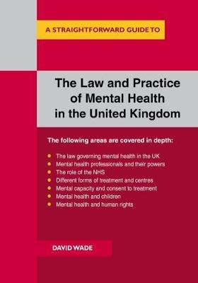 The Law And Practice Of Mental Health In The Uk
