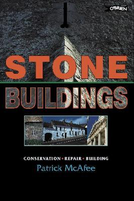 Stone Buildings: Conservation, Restoration, History