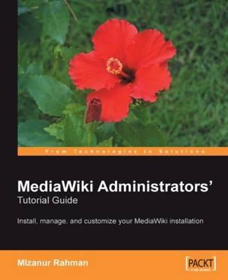 MediaWiki Administrators' Tutorial Guide