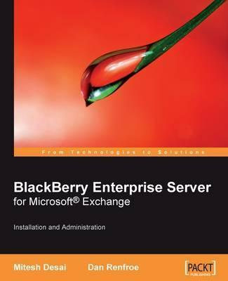 BlackBerry Enterprise Server for Microsoft (R) Exchange
