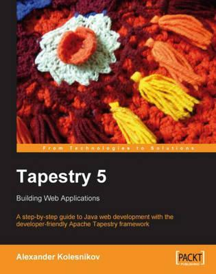 Tapestry 5: Building Web Applications
