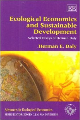 Ecological Economics And Sustainable Development Selected Essays Of  Ecological Economics And Sustainable Development Selected Essays Of Herman  Daly Sample Persuasive Essay High School also English Composition Essay  Business Writing Services Uk