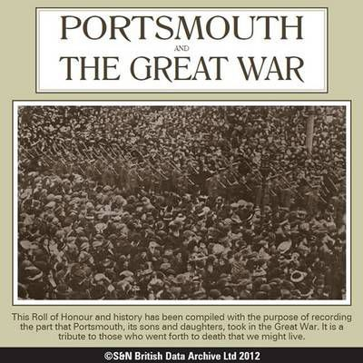 Hampshire, Portsmouth and the Great War History and Roll of Honour