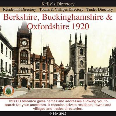 Berkshire, Buckinghamshire & Oxfordshire Kelly's 1920 Directory