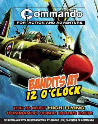 """Commando"": Bandits at 12 O'clock"