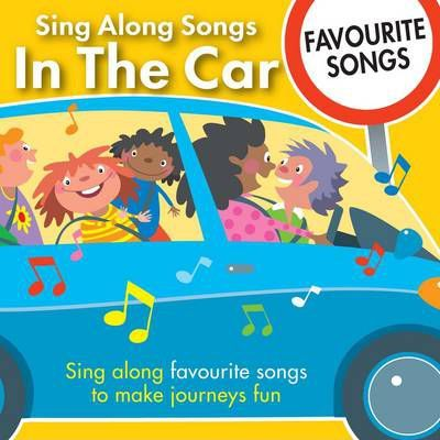 Sing Along Songs in the Car - Favourite Songs