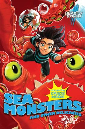Sea Monsters and Other Delicacies Cover Image