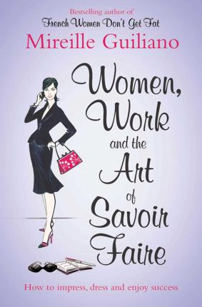 Women, Work, and the Art of Savoir Faire Cover Image